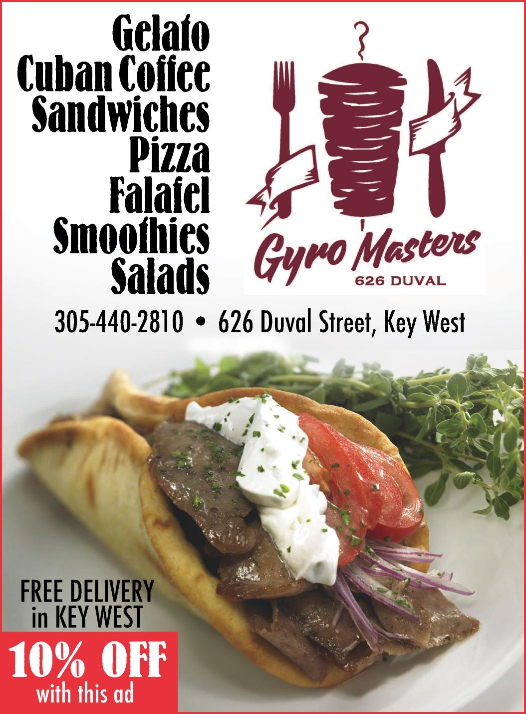 Gyro Masters, Key West